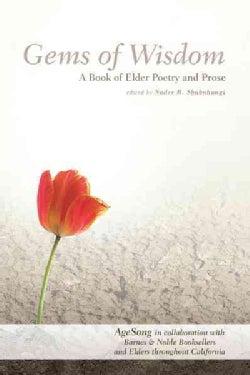 Gems of Wisdom: A Book of Elder Poetry and Prose (Paperback)
