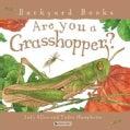 Are You a Grasshopper? (Paperback)