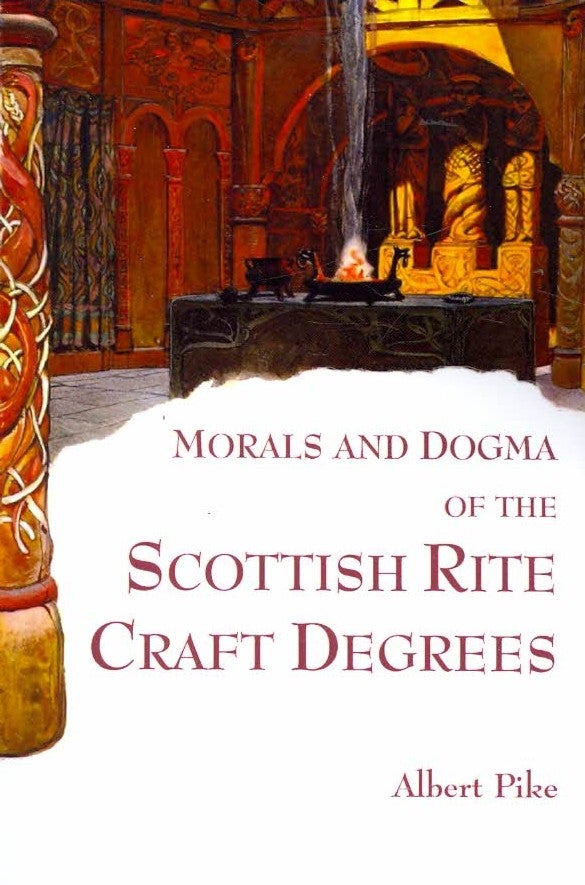 Morals and Dogma of the Scottish Rite Craft Degrees (Paperback)