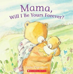 Mama, Will I Be Yours Forever? (Paperback)
