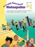 Alfred's Kid's Piano Course Notespeller 1 & 2: Music Reading Activities That Make Learning Even Easier! (Paperback)