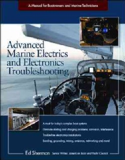 Advanced Marine Electronics and Troubleshooting: A Manual for Boatowners and Marine Technicians (Paperback)