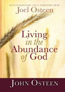 Living in the Abundance of God (Hardcover)