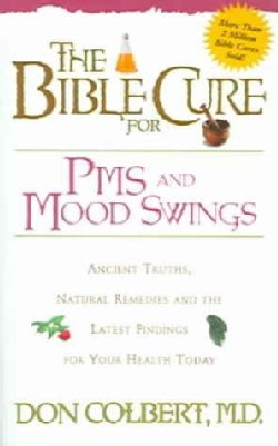 The Bible Cure for PMS and Mood Swings (Paperback)