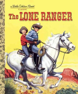The Lone Ranger (Hardcover)
