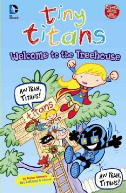 Tiny Titans: Welcome to the Treehouse (Hardcover)