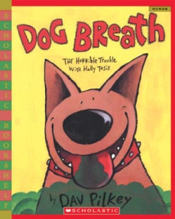 Dog Breath: The Horrible Trouble With Hally Tosis (Paperback)