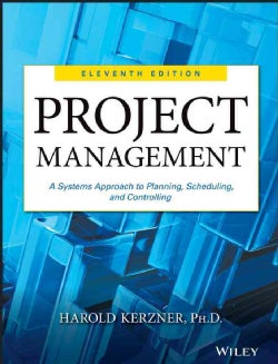 Project Management: A Systems Approach to Planning, Scheduling, and Controlling (Hardcover)