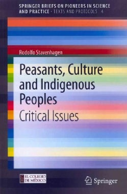 Peasants, Culture and Indigenous Peoples: Critical Issues (Paperback)