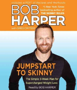 Jumpstart to Skinny: The Simple 3-Week Plan for Supercharged Weight Loss: Includes PDF (CD-Audio)