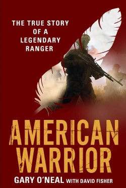 American Warrior: The True Story of a Legendary Ranger (Hardcover)