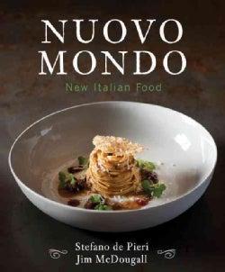 Nuovo Mondo: New Italian Food (Hardcover)