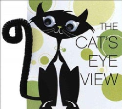 The Cat's Eye View (Hardcover)