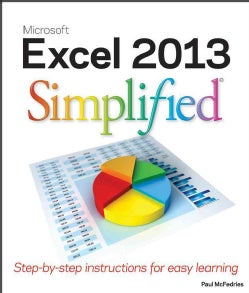 Excel 2013 Simplified: Step-by-Step Instructions for Easy Leaning (Paperback)