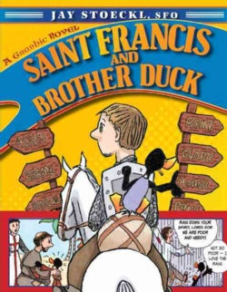 Saint Francis and Brother Duck (Paperback)