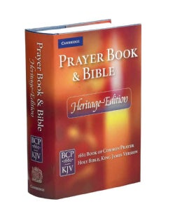 Prayer Book & Bible: 1662 Book of Common Prayer Holy Bible, King James Version: Heritage Edition (Hardcover)