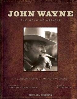 John Wayne: The Genuine Article (Hardcover)