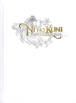 Ni No Kuni: Wrath of the White Witch: Prima Official Game Guide
