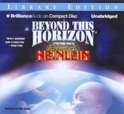 Beyond This Horizon: Library Edition (CD-Audio)