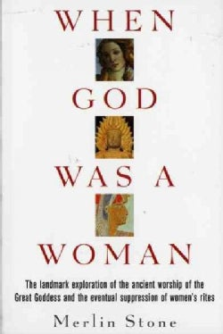 When God Was a Woman (Paperback)