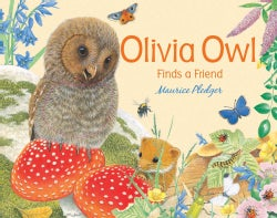 Olivia Owl Finds a Friend (Board book)