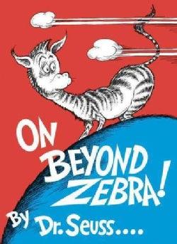 On Beyond Zebra (Hardcover)
