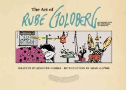 The Art of Rube Goldberg: A) Inventive (B) Cartoon (C) Genius (Hardcover)