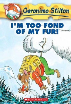 I'm Too Fond of My Fur! (Paperback)