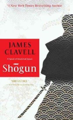 Shogun: The Epic Novel of Japan (Paperback)