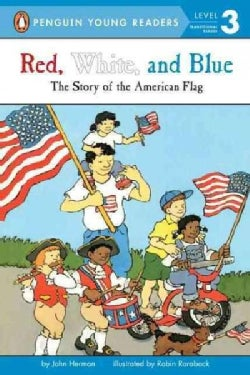 Red, White and Blue: The Story of the American Flag (Paperback)
