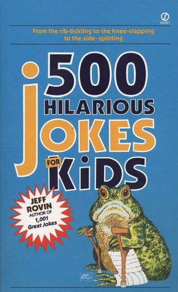 500 Hilarious Jokes for Kids (Paperback)