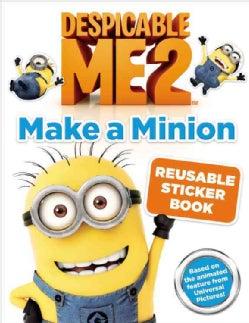 Despicable Me 2: Make a Minion Reusable Sticker Book (Paperback)