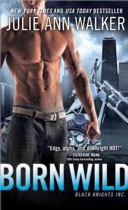 Born Wild (Paperback)