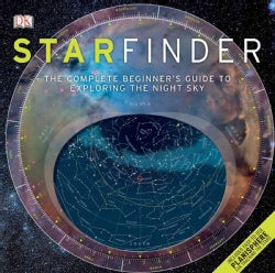 Starfinder: The Complete Beginner's Guide to the Night Sky (Hardcover)
