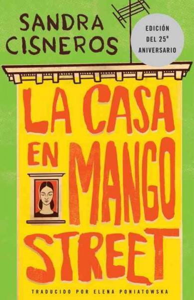 La casa en mango street / The House on Mango Street (Paperback)
