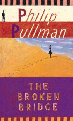 The Broken Bridge (Paperback)