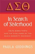 In Search of Sisterhood: Delta Sigma Theta and the Challenge of the Black Sorority Movement (Paperback)