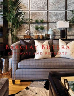 Barclay Butera Getaways and Retreats (Hardcover)