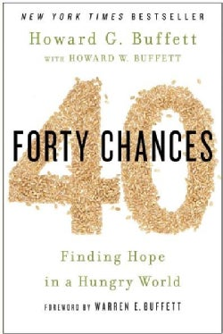 Forty Chances: Finding Hope in a Hungry World (Hardcover)