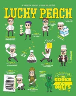Lucky Peach, Issue 9: Fall 2013: The Cooks and Chefs Issue 2 (Paperback)