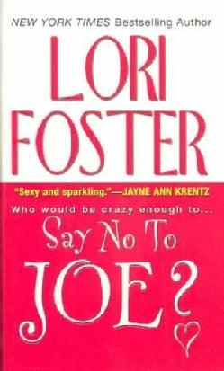 Say No to Joe? (Paperback)