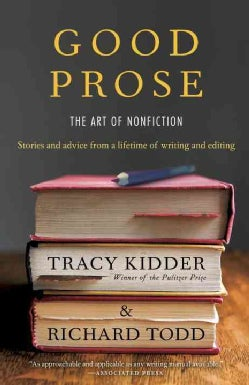 Good Prose: The Art of Nonfiction (Paperback)