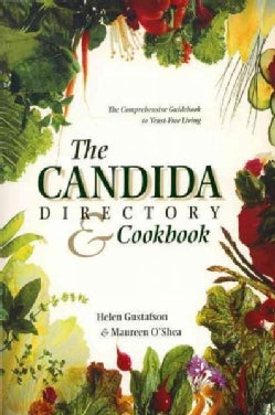 Candida Directory/the Comprehensive Guidebook to Yeast-Free Living (Paperback)