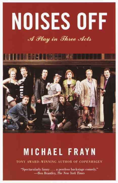 Noises Off: A Play in Three Acts (Paperback)