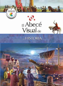El abece visual de la historia / The Illustrated Basics of History (Paperback)