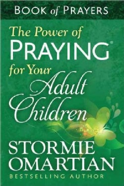 The Power of Praying for Your Adult Children Book of Prayers (Paperback)
