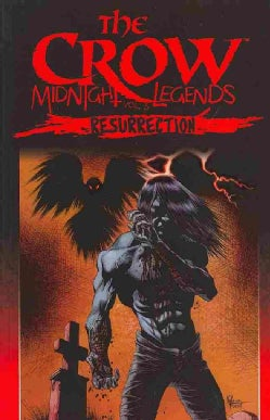 The Crow Midnight Legends 5: Resurrection (Paperback)