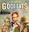 Good Eats: The Early Years / the Middle Years / the Later Years (Hardcover)