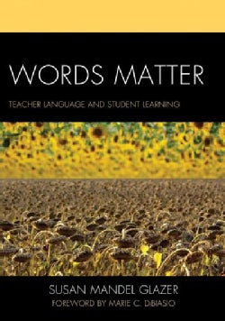 Words Matter: Teacher Language and Student Learning (Paperback)