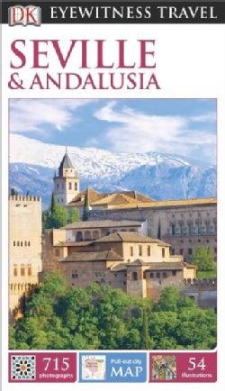 DK Eyewitness Travel Seville & Andalusia (Paperback)